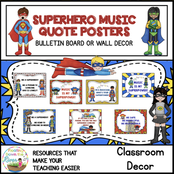 Superhero Music Classroom Quote Posters