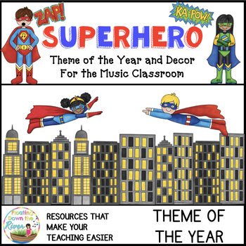 Superhero Music Theme of the Year/Decor Bundle