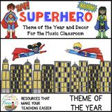 Superhero Music Theme of the Year and Decor Bundle