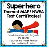 Superhero NWEA MAP Certificates and Goal Setting Sheets