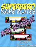 Superhero EDITABLE Name Plates