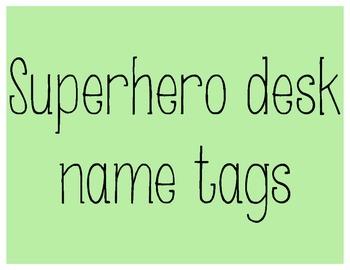Superhero Desk Tags