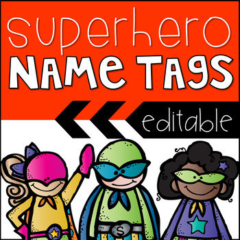 Superhero Name Tags {Editable}