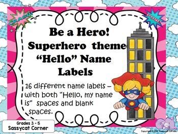 Superhero Name Tags for Grades 3 - 5 Editable