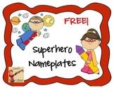 Superhero Nameplate Freebie