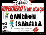 Superhero Nametags with Cool City-Font!