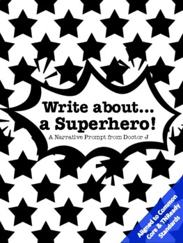 Superhero Narrative Essay Common Core TNReady Aligned