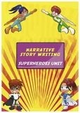 Superhero Narrative (Story) Writing Pack
