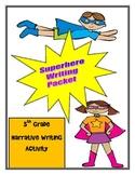 Superhero Narrative Writing Lesson