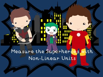 Superhero Non-Linear Measurement