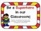Superhero Open House Wish List