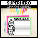 Superhero Opinion Writing