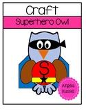 Superhero Owl - Halloween Craft