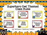 Class Rules: Superhero Owl Themed
