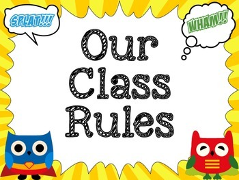 Class Rules: Superhero Owl Themed