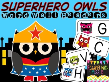 Superhero Owl Word Wall Headers w/ Editable Word Cards
