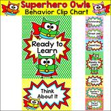 Behavior Chart - Superhero Owls Theme Clip Chart