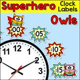 Superhero Owls Theme Classroom Clock Labels & Telling Time Worksheets