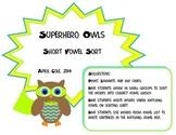 Superhero Owls Short Vowel Sort