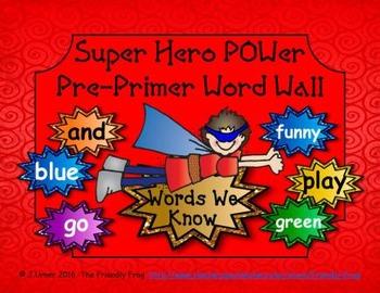 Superhero POWer Pre-Primer Word Wall