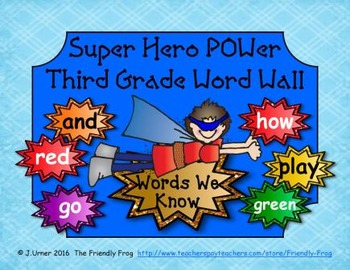 Superhero POWer Third Grade Word Wall