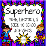 Superhero Pack! Math, Literacy, & Back to School Activities!