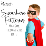 Superhero Patterns for Quarter Rest {Music Game for Google Slides™}