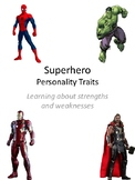 Superhero Personalities- Personal Strengths and Weaknesses