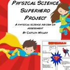 Superhero Physical Science Project