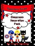 Superhero Pirate Squad Decor