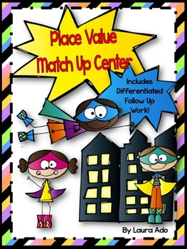 Superhero Place Value Match Up Center with Practice Worksheets