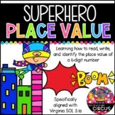 Superhero Place Value (Virginia SOL 3.1a)