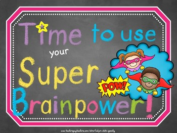 Superhero Sign and Classroom Brag Tags!