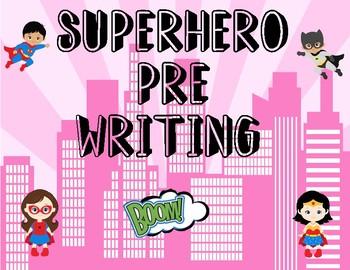 Superhero Pre-Writing