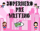 Superhero Pre-Writing