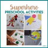 Superhero Preschool Theme - Literacy, Math, STEM, & Art Centers