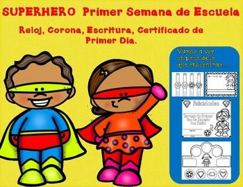 Superhero Primer Dia (Semana) De Escuela