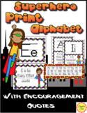 Print Alphabet for Superhero Class Decor: with Growth Mindset Quotes