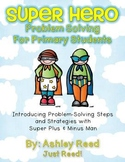 Superhero Problem Solving for Primary Students