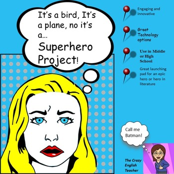 Superhero Project:Common Core: The Hero in Literature