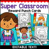 Punch Cards { Editable } Super Hero Classroom Theme