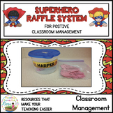 FREE Superhero Raffle System for Positive Classroom Management