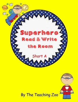 Short A Superhero Read & Write the Room {Real & Nonsense!}