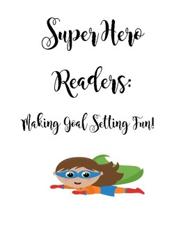 Superhero Reading Goal Setting Unit