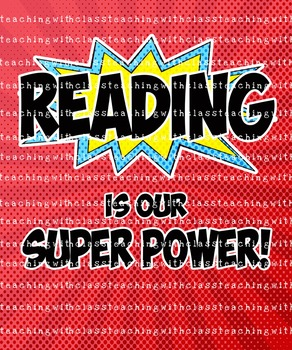 Superhero Reading is our Super Power