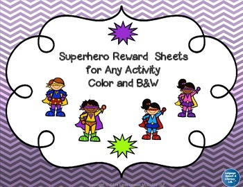 Superhero Reward  Sheets for Any Activity