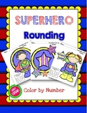 Superhero Rounding Color by Number (3.NBT.A.1)