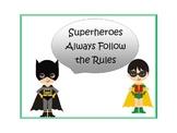 Superhero Rules Poster Display