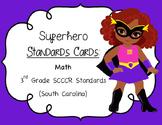 Superhero SCCCR Standards Cards 3rd Grade Math