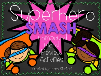 Superhero SMASH (Compound Word Review Activities)